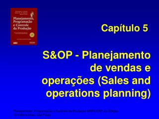 S&OP - Planejamento de vendas e operações (Sales and operations planning)