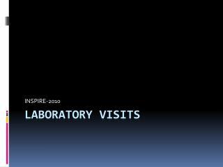 Laboratory Visits