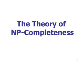 The Theory of  NP-Completeness