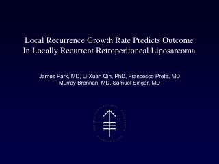 Local Recurrence Growth Rate Predicts Outcome In Locally Recurrent Retroperitoneal Liposarcoma