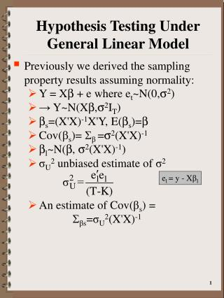 Hypothesis Testing Under General Linear Model