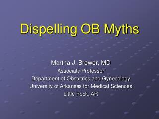 Dispelling OB Myths