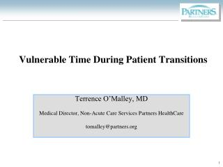 Vulnerable Time During Patient Transitions
