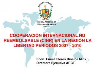 AGENCIA REGIONAL DE COOPERACION TECNICA - ARCT -