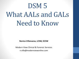 DSM 5  What AALs and GALs Need to Know