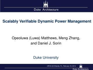 Opeoluwa  (Luwa) Matthews,  Meng Zhang, and  Daniel J.  Sorin