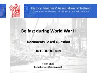Belfast during World War II Documents Based Question INTRODUCTION