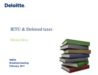 IETU  Deferred taxes   H ctor Silva