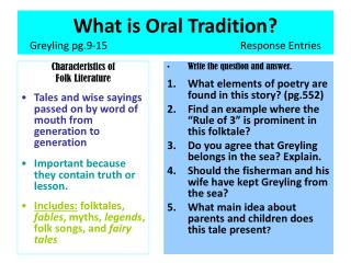 What is Oral Tradition? Greyling pg.9-15				Response Entries