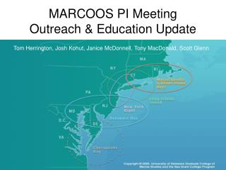 MARCOOS PI Meeting Outreach & Education Update