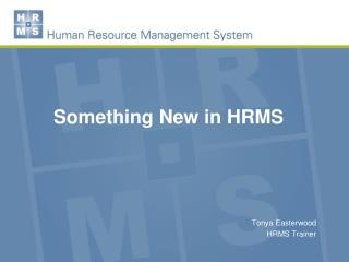 Something New in HRMS
