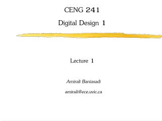 CENG 241 Digital Design 1 Lecture 1
