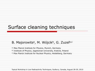 Surface cleaning techniques