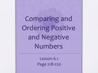 Comparing and Ordering Positive and Negative Numbers