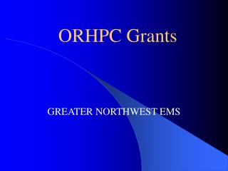 ORHPC Grants