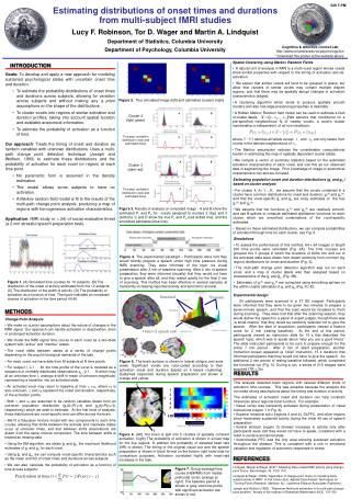 Estimating distributions of onset times and durations from multi-subject fMRI studies Lucy F. Robinson, Tor D. Wager and