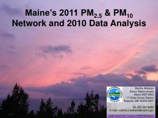 Maine's 2011 PM 2.5  & PM 10 Network and 2010 Data Analysis