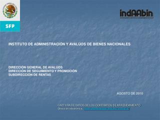 INSTITUTO DE ADMINISTRACIÓN Y AVALÚOS DE BIENES NACIONALES DIRECCIÓN GENERAL DE AVALÚOS