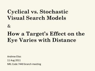 Cyclical vs. Stochastic Visual Search Models