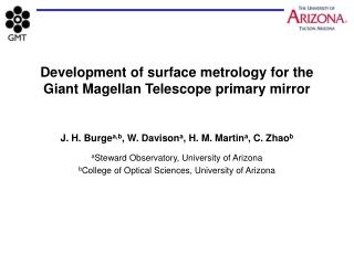 Development of surface metrology for the  Giant Magellan Telescope primary mirror