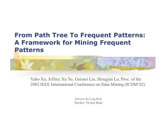 From Path Tree To Frequent Patterns:  A Framework for Mining Frequent Patterns