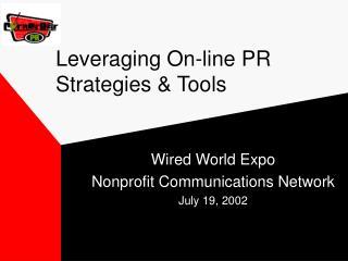 Leveraging On-line PR Strategies & Tools