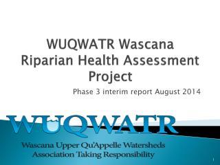 WUQWATR Wascana Riparian Health Assessment Project