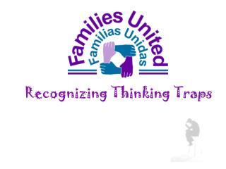 Recognizing Thinking Traps