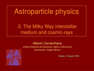 Astroparticle physics 2. The Milky Way interstellar medium and cosmic-rays