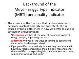Background of the  Meyer-Briggs Type Indicator  (MBTI)  personality indicator