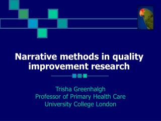 Narrative methods in quality improvement research