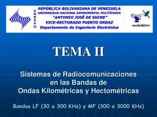 Sistemas de Radiocomunicaciones  en las Bandas de  Ondas Kilométricas y Hectométricas