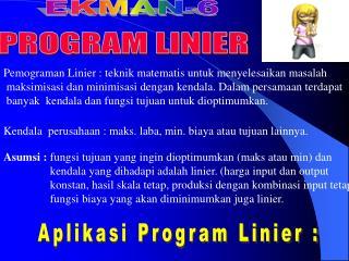 Pemograman Linier : teknik matematis untuk menyelesaikan masalah