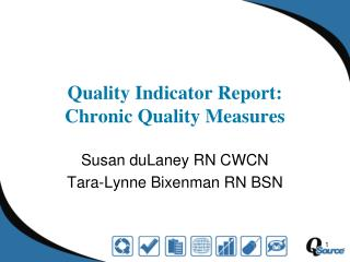 Quality Indicator Report:  Chronic Quality Measures