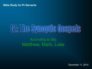 G1: The Synoptic Gospels