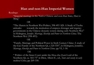 Han and non-Han Imperial Women Readings: