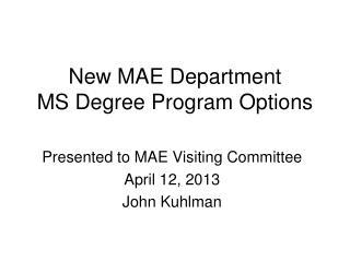 New MAE Department MS Degree Program Options
