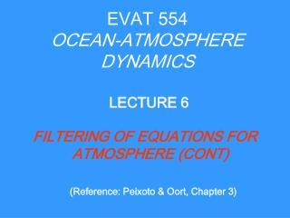 EVAT 554 OCEAN-ATMOSPHERE DYNAMICS