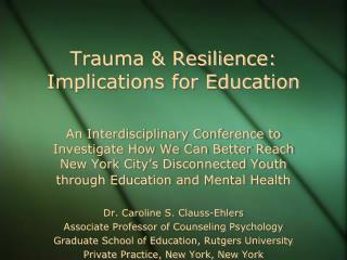 Trauma & Resilience: Implications for Education
