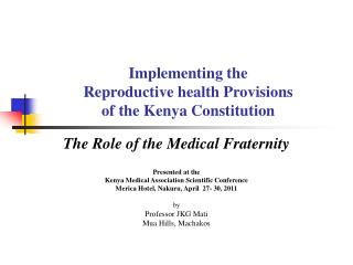 Implementing the  Reproductive health Provisions  of the Kenya Constitution