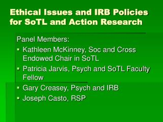 Ethical Issues and IRB Policies for SoTL and Action Research