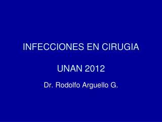 INFECCIONES EN CIRUGIA UNAN 2012