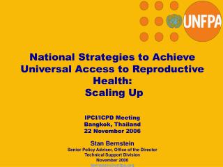 National Strategies to Achieve Universal Access to Reproductive Health:  Scaling Up