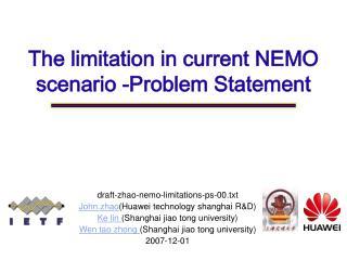 The limitation in current NEMO scenario  -Problem Statement