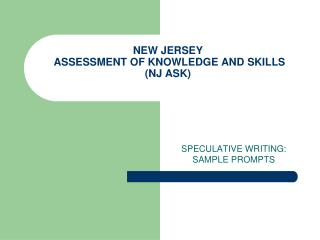 NEW JERSEY  ASSESSMENT OF KNOWLEDGE AND SKILLS (NJ ASK)