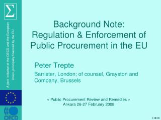 Background Note: Regulation & Enforcement of Public Procurement in the EU