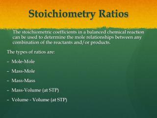 Stoichiometry Ratios