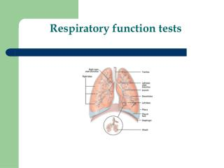 Respiratory function tests