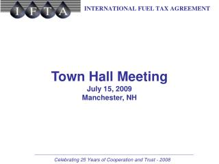 Town Hall Meeting July 15, 2009 Manchester, NH