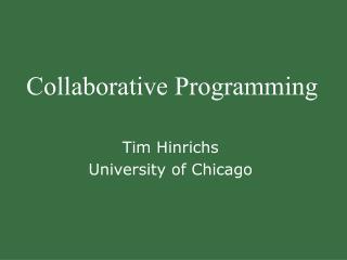 Collaborative Programming